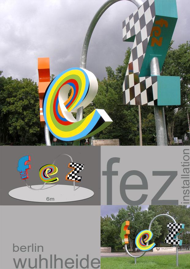 buchstaben installation 'fez' berlin wuhlheide 6mLx4mH